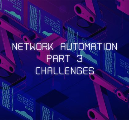 Challenges in network automation